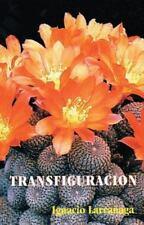 Transfiguracin: Un Programa de Santificacion Cristificante (Paperback or Softbac