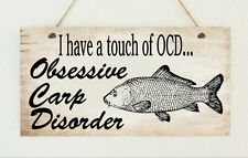 Carp Lover OCD Fish Fishing Sign Plaque Gift Present Family Friend