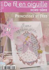 De fil en aiguille N°9 HS point croix Abc Princesse Fée