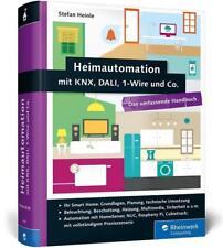 Heimautomation mit KNX, DALI, 1-Wire und Co. von Stefan Heinle (2015, Gebundene Ausgabe)
