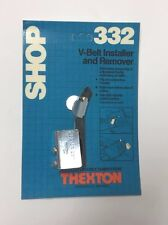Thexton Manufacturing Co. No. 332 V-Belt Remover and Installer Made In USA