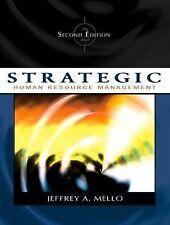 Strategic Human Resource Management by Jeffrey A. Mello (Hardback, 2005)