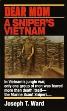 Dear Mom: A Sniper's Vietnam