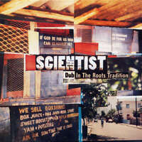 Scientist - Dub In The Roots Tradition (LP)