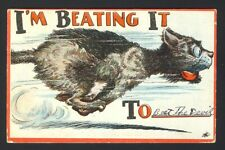 I'm Beating It To (beat the devil) ~ 1911 ~ cat running - C.W. or W.C. artist
