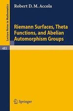 Riemann Surfaces, Theta Functions, and Abelian Automorphisms Groups 483 by R....