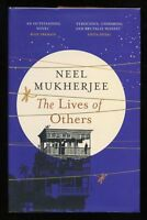 Neel Mukherjee - The Lives of Others; SIGNED & DATED 1st/1st (Booker Prize)