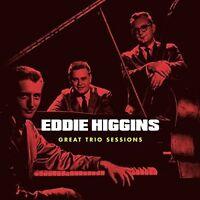 Eddie Higgins - Great Trio Sessions + 4 Bonus Tracks [New CD] Spain - Import