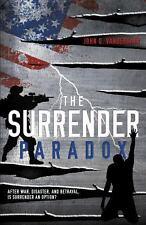 The Surrender Paradox by John D. VanDerkaay (2013, Paperback)