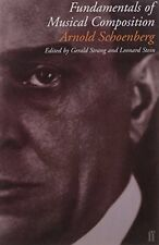 Fundamentals of Musical Composition New Paperback Book Arnold Schoenberg, Gerald