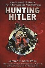 HUNTING HITLER - CORSI, JEROME R. - NEW PAPERBACK BOOK