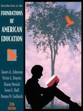 Introduction to the Foundations of American Educatio...