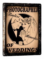 WEDDING professsional PHOTOGRAPHER Metal Sign VINTAGE style wall decor art 709