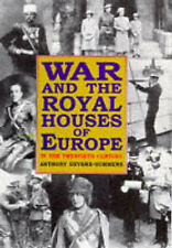 Very Good, War and the Royal Houses of Europe in the 20th Century, Devere-Summer