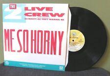 "2 Live Crew ""Me So Horny"" 12"" VG+ OOP Luke Sir Mix-A-Lot MC Shy-D"