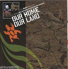 OUR HOME, OUR LAND The Melbourne Millennium Chorus 2009 CD