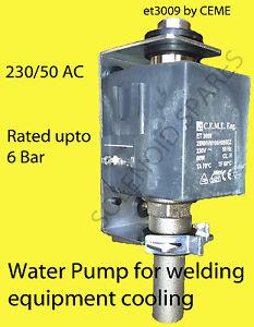 MIG and Tig welders water pump 230 volt (model Ceme ET3009)    UK