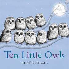 Ten Little Owls by Renee Treml (Board book, 2016)