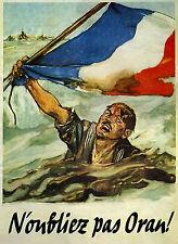 "WW2 French ""N`oubliyez pas Oran!"" propaganda poster"