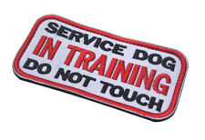 SERVICE DOG IN TRAINING DO NOT TOUCH USA ARMY 3D EMBRODIERED HOOK LOOP PATCH *01
