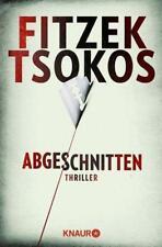 Abgeschnitten von Michael Tsokos und Sebastian Fitzek (2013, Taschenbuch)