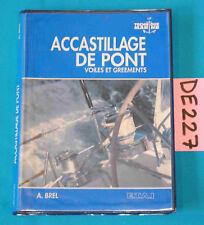 livre accastillage de pont voiles et gréements bateau navigation 1993   DE227