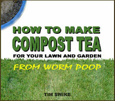 How to Make Organic COMPOST TEA FERTILIZER from Worm Poop Gardening Book on CD