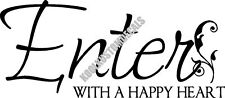 Enter With Happy Heart Interior Home Vinyl Decal HM005