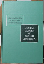 Saunders DENTAL CLINICS OF NORTH AMERICA July '58 ORAL & SYSTEMIC DISEASES Issue