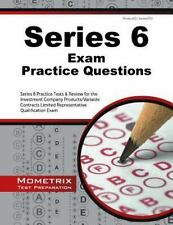 Series 6 Exam Practice Questions : Series 6 Practice Tests and Review for the...