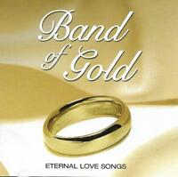 Band Of Gold - Various Artists (Eternal Songs Of Love) ( 2007 CD Album)