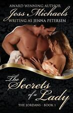 The Jordans: The Secrets of a Lady by Jess Michaels and Jenna Petersen (2014,...
