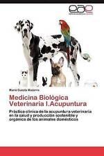 Medicina Biológica Veterinaria I.Acupuntura: Práctica clínica de la acupuntura v