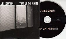 JESSE MALIN Turn Up The Mains 2015 UK 1-track promo CD