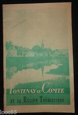 Guide de Fontenay-le-Comte et sa Région Touristique Vouvant-Mervent Venise Verte