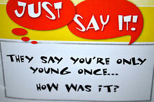 Young Once How Was It (U get photo1) L@@K@examples art impressions rubber stamps