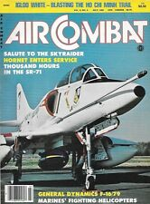 Air Combat July 1981 Ho Chi Minh Trail Skyraider Hornet SR-71 Marine Helicopter