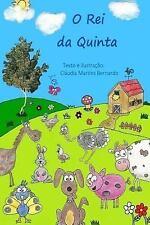 O Rei Da Quinta by Claudia Bernardo (2016, Paperback)