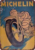 "Michelin Tires Vintage Rustic Retro Metal Sign 8"" x 12"""