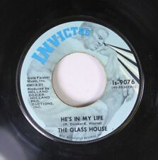 Soul 45 The Glass House - He'S In My Life / I Can'T Be You (You Can'T Be Me) On