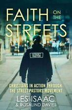 Faith on the Streets: Christians in action through the Street Pastors movement,D