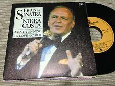 "FRANK SINATRA  NIKKA COSTA SPANISH 7"" SINGLE SPAIN REPRISE 82 TO LOVE A CHILD"