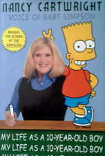 NANCY CARTWRIGHT (VOICE OF BART SIMPSON) - MY LIFE AS 10 YEAR OLD BOY - SIGNED !