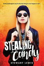 Stealing Candy by Stewart Lewis (2017, Paperback)