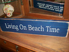 LIVING ON BEACH TIME     wood sign primitive