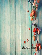 Address Book: Blue Wood Large Print Font 8.5 by 11 For Contacts Addresses Pho...