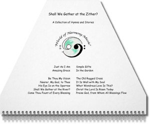 """Zither Lap Harp Sheet Music ~ """"Shall We Gather at the Zither?"""", a Book of Hymns"""