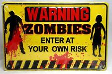 """Warning Zombies Enter at Your Own Risk 8"""" x 12"""" Sign Dead Man Cave Horror Decor"""