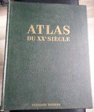 Ancien Atlas XXème siècle(1964)-Fernand Nathan-340 cartes-170 photos-85 planches