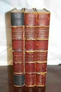 1868 History of the Reign of Ferdinand & Isabella 3 Vol. William Prescott  S4324